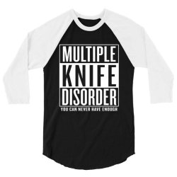 multiple knife disorder 3/4 Sleeve Shirt | Artistshot