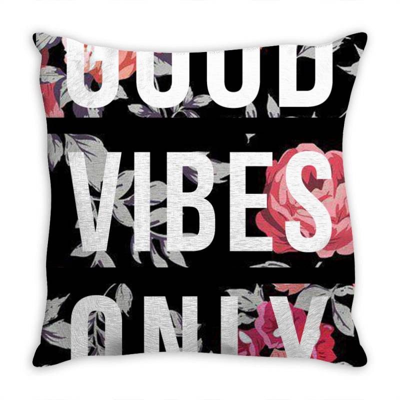 Good Vibes Only Floral Design Throw Pillow | Artistshot