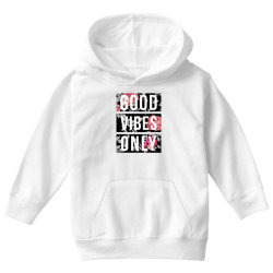 GOOD VIBES ONLY FLORAL DESIGN Youth Hoodie | Artistshot