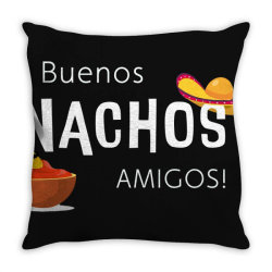buenos nachos amigos Throw Pillow | Artistshot