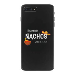 buenos nachos amigos iPhone 7 Plus Case | Artistshot
