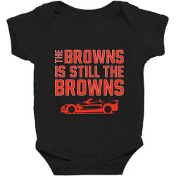 The Browns is the Browns Baby Bodysuit | Artistshot