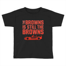 The Browns is the Browns Toddler T-shirt | Artistshot