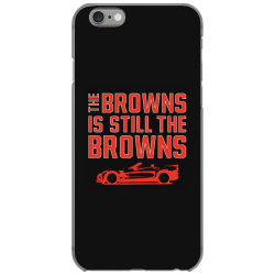 The Browns is the Browns iPhone 6/6s Case | Artistshot