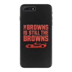 The Browns is the Browns iPhone 7 Plus Case | Artistshot
