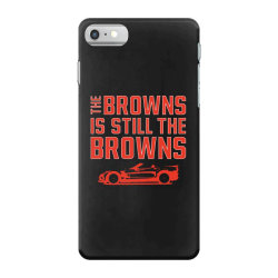 The Browns is the Browns iPhone 7 Case | Artistshot