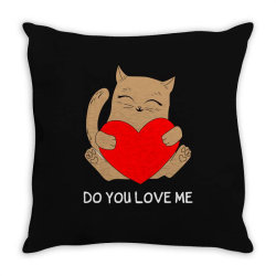 do you love me Throw Pillow | Artistshot