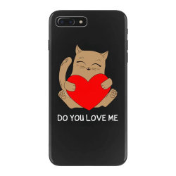 do you love me iPhone 7 Plus Case | Artistshot