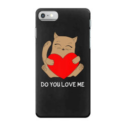 do you love me iPhone 7 Case | Artistshot