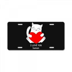 i love you human License Plate | Artistshot