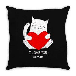 i love you human Throw Pillow | Artistshot