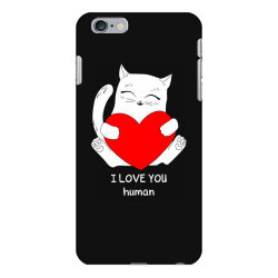 i love you human iPhone 6 Plus/6s Plus Case | Artistshot