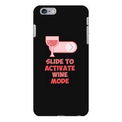 slide to activate wine mode iPhone 6 Plus/6s Plus Case | Artistshot