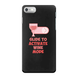 slide to activate wine mode iPhone 7 Case | Artistshot