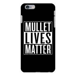 mullet lives matter iPhone 6 Plus/6s Plus Case   Artistshot