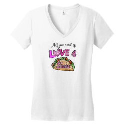 All You Need Is Love and Tacos Women's V-Neck T-Shirt | Artistshot