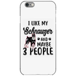 like my schnauzer and maybe iPhone 6/6s Case | Artistshot