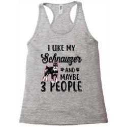 like my schnauzer and maybe Racerback Tank | Artistshot