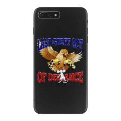 last great act of defiance iPhone 7 Plus Case | Artistshot