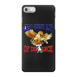 last great act of defiance iPhone 7 Case | Artistshot