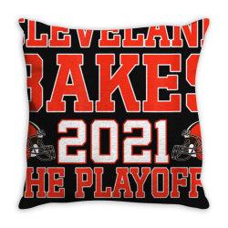 cleveland bakes the playoffs 2021 football gift t shirt, cleveland Throw Pillow | Artistshot
