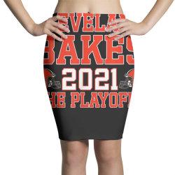 cleveland bakes the playoffs 2021 football gift t shirt, cleveland Pencil Skirts | Artistshot
