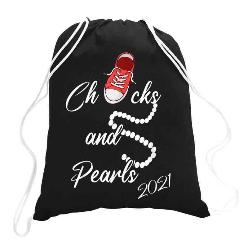 Chucks And Pearls 2021 Cute Chucks And Pearls  Gift T Shirt Drawstring Bags | Artistshot
