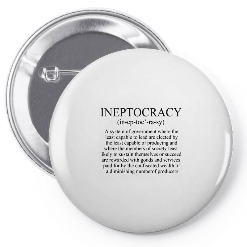 Ineptocracy Pin-back Button | Artistshot