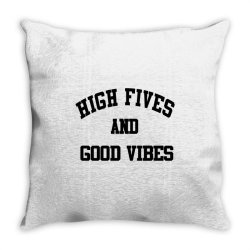High Fives And Good Vibes Gift Idea Throw Pillow | Artistshot