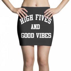 High Fives And Good Vibes Mini Skirts | Artistshot