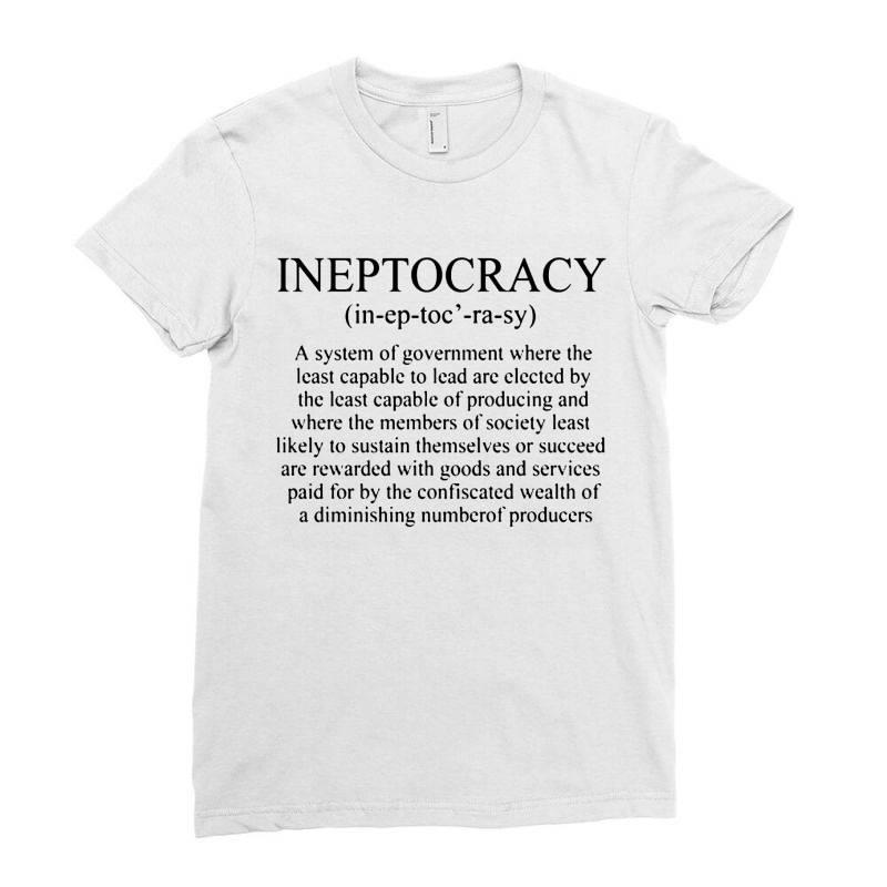 Ineptocracy Ladies Fitted T-shirt | Artistshot