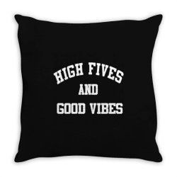 High Fives And Good Vibes Throw Pillow | Artistshot