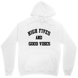 High Fives And Good Vibes Gift Idea Unisex Hoodie | Artistshot