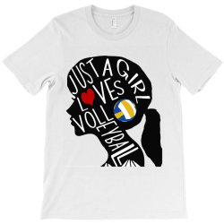 just a girl who loves volleyball T-Shirt | Artistshot