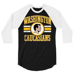 washington caucasians football rednecks washington t shirt 3/4 Sleeve Shirt   Artistshot