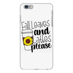 Fall Leaves And Lattes Please iPhone 6 Plus/6s Plus Case | Artistshot