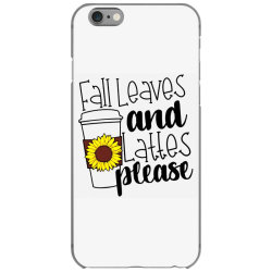 Fall Leaves And Lattes Please iPhone 6/6s Case | Artistshot