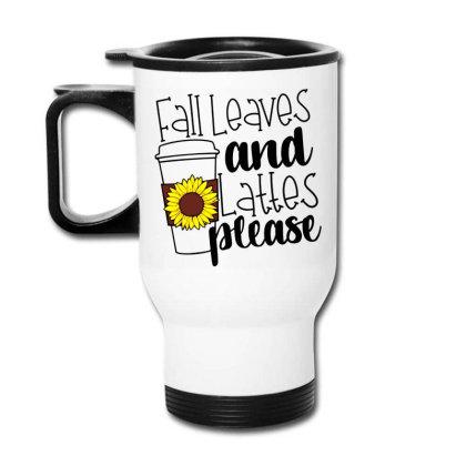 Fall Leaves And Lattes Please Travel Mug Designed By Danielswinehart1