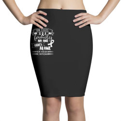 in this family no fight alone Pencil Skirts | Artistshot