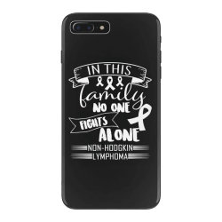 in this family no fight alone iPhone 7 Plus Case | Artistshot