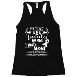 in this family no fight alone Racerback Tank | Artistshot
