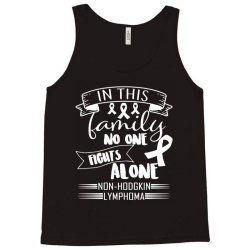 in this family no fight alone Tank Top | Artistshot