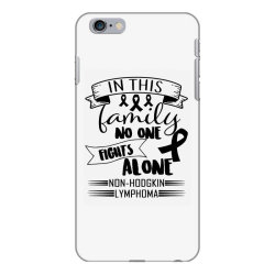 in this family no fight alone iPhone 6 Plus/6s Plus Case | Artistshot