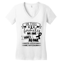 in this family no fight alone Women's V-Neck T-Shirt | Artistshot