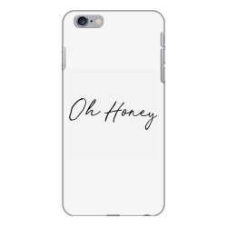 Oh Honey iPhone 6 Plus/6s Plus Case   Artistshot