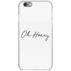 Oh Honey iPhone 6/6s Case | Artistshot