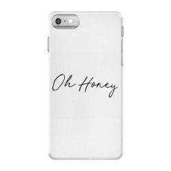 Oh Honey iPhone 7 Case | Artistshot