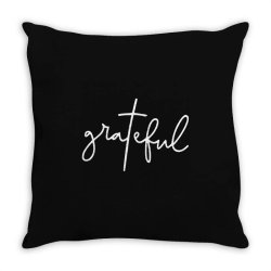 Grateful Idea Design Throw Pillow | Artistshot