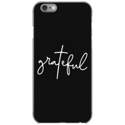 Grateful Idea Design iPhone 6/6s Case | Artistshot