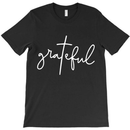 Grateful Idea Design T-shirt Designed By Goesclaudy